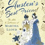 Jane Austen's Best Friend: The Life and Influence of Martha Lloyd by Zoe Wheddon