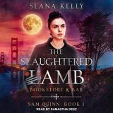🎧 The Slaughtered Lamb Bookstore and Bar by Seana Kelly