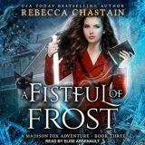 🎧 A Fistful of Frost by Rebecca Chastain