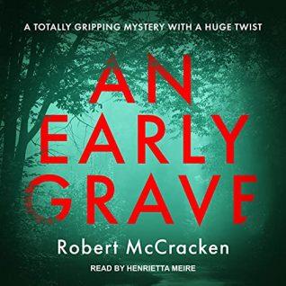 🎧 An Early Grave by Robert McCracken
