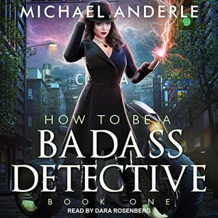 🎧 How To Be A Badass Detective by Michael Anderle