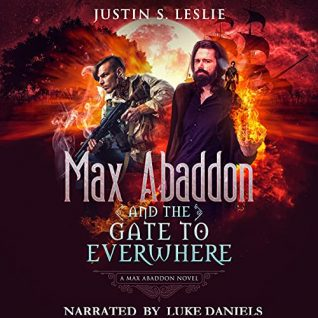 Max Abaddon and The Gate to Everwhere by Justin Leslie