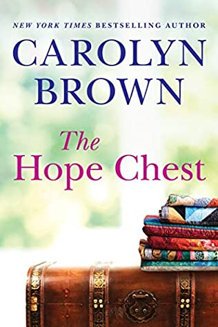 The Hope Chest  by Carolyn Brown