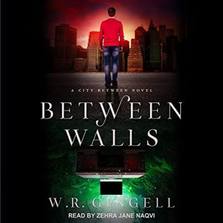 Between Walls by W.R. Gingell