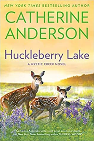 Huckleberry Lake by Catherine Anderson