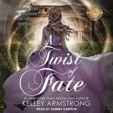 🎧A Twist of Fate by Kelley Armstrong