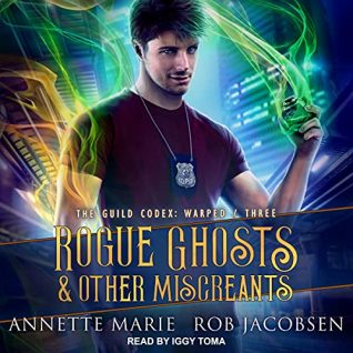 Rogue Ghosts & Other Miscreants by Annette Marie, Rob Jacobsen