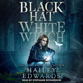 Black Hat, White Witch by Hailey Edwards