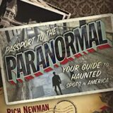 Passport to the Paranormal: Your Guide to Haunted Spots in America by Rich Newman